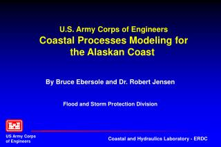 U.S. Army Corps of Engineers  Coastal Processes Modeling for the Alaskan Coast