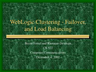 WebLogic Clustering - Failover, and Load Balancing