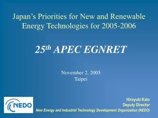 25 th  APEC EGNRET November 2, 2005 Taipei