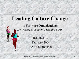Leading Culture Change in Software Organizations: Delivering Meaningful Results Early