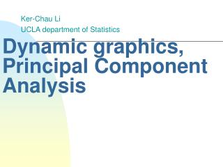 Dynamic graphics,  Principal Component Analysis