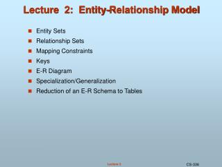 Lecture  2:  Entity-Relationship Model