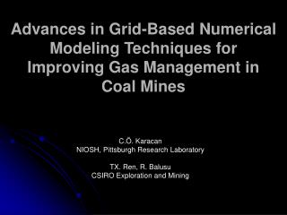 Advances in Grid-Based Numerical Modeling Techniques for Improving Gas Management in Coal Mines