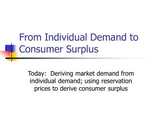 From Individual Demand to Consumer Surplus