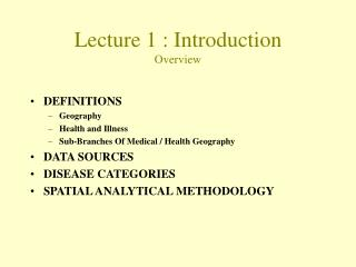 Lecture  1  :  Introduction Overview