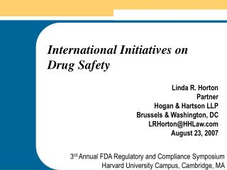 International Initiatives on  Drug Safety