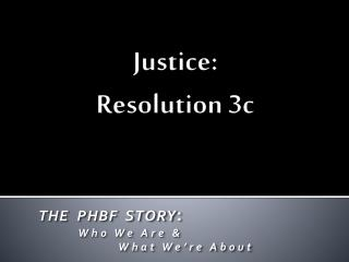 Justice: Resolution 3c