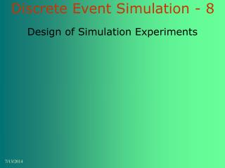 Discrete Event Simulation - 8
