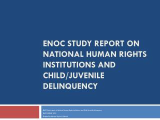 ENOC Study report on National Human Rights Institutions and Child/Juvenile Delinquency