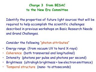 Charge 3  from BESAC        to the New Era Committee