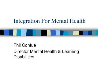 Integration For Mental Health