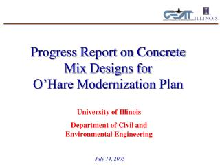 Progress Report on Concrete Mix Designs for  O'Hare Modernization Plan