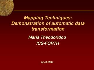 Mapping Techniques: Demonstration of automatic data transformation