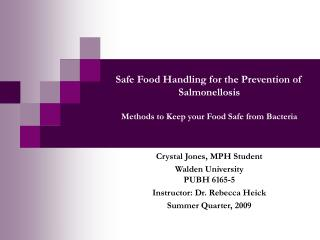 Safe Food Handling for the Prevention of Salmonellosis Methods to Keep your Food Safe from Bacteria