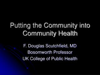Putting the Community into Community Health