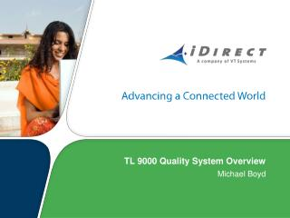 TL 9000 Quality System Overview