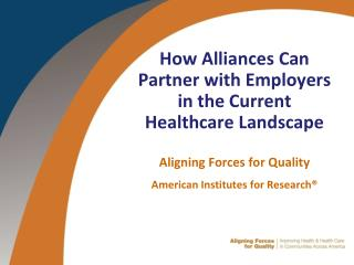 How Alliances Can Partner with Employers in the Current Healthcare Landscape