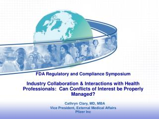 One Company's Steps to Compliance:  Pfizer's              Oversight & Education to Avoid Conflicts of Interest