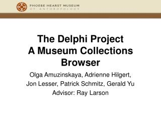 The Delphi Project A Museum Collections Browser