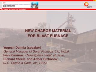 NEW CHARGE MATERIAL  FOR BLAST FURNACE