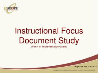 Instructional Focus Document Study (Part 4 of Implementation Guide)