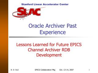 Oracle Archiver Past Experience