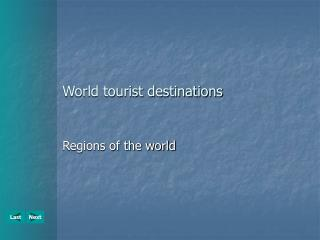 World tourist destinations
