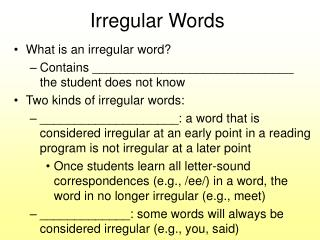 Irregular Words