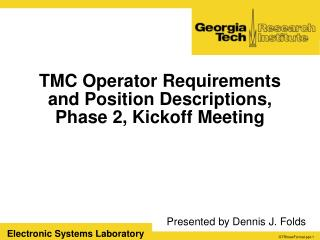 TMC Operator Requirements and Position Descriptions, Phase 2, Kickoff Meeting