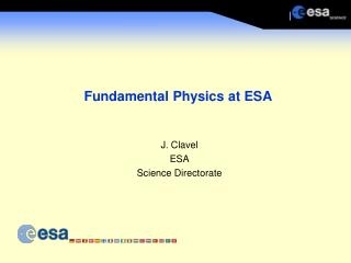 Fundamental Physics at ESA