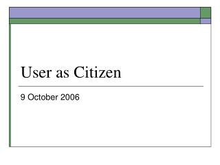 User as Citizen