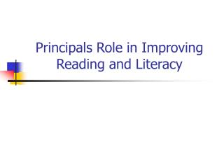 Principals Role in Improving Reading and Literacy