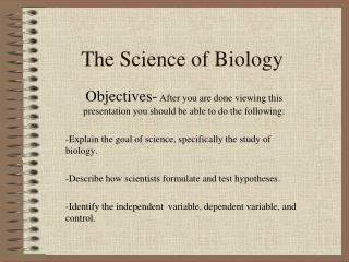 The Science of Biology