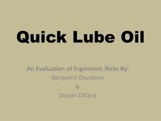 Quick Lube Oil