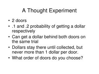 A Thought Experiment