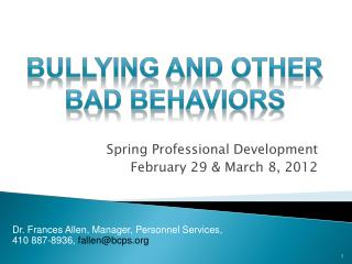 Spring Professional Development February 29 & March 8, 2012