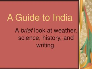 A Guide to India