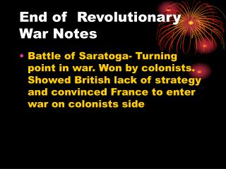 End of  Revolutionary War Notes