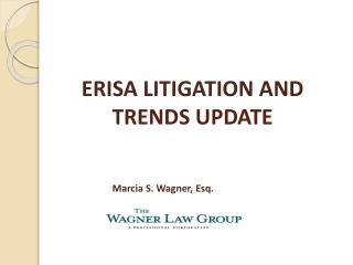 ERISA LITIGATION  AND TRENDS UPDATE