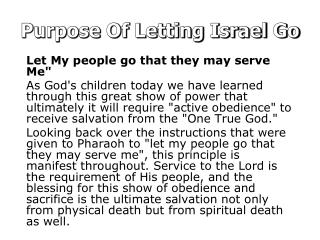 Purpose Of Letting Israel Go