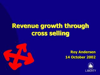 Revenue growth through cross selling