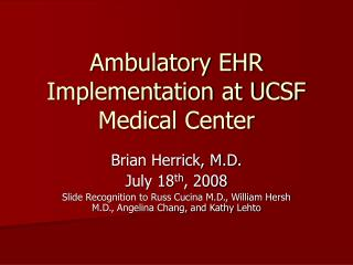 Ambulatory EHR Implementation at UCSF Medical Center