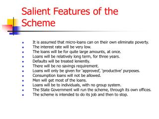 Salient Features of the Scheme