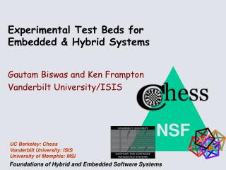 Experimental Test Beds for Embedded & Hybrid Systems