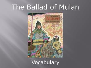 The Ballad of Mulan