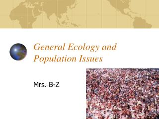 General Ecology and Population Issues