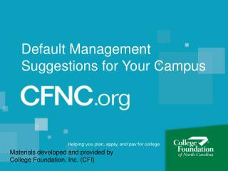 Default Management Suggestions for Your Campus