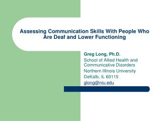 Assessing Communication Skills With People Who Are Deaf and Lower Functioning