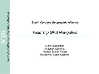 South Carolina Geographic Alliance Field Trip GPS Navigation
