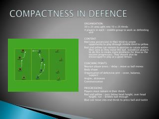 COMPACTNESS IN DEFENCE